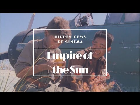 Hidden Gems Of Cinema: Empire Of The Sun