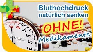Bluthochdruck natürlich senken OHNE Medikamente!