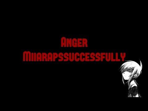 Anger - MiiaRapsSuccessfully