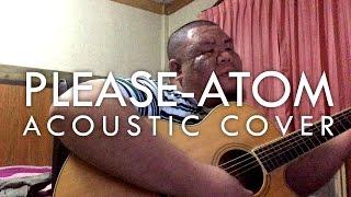 ต้อง รังสิต - PLEASE (Acoustic Cover of Atom ชนกันต์)