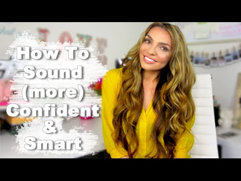 How To Sound SMART and CONFIDENT