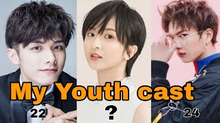 My Youth 2019 chinese drama cast real ages differences #zhao_Yi_Qin Li Jia Qi