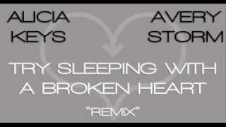 """ALICIA KEYS """"TRY SLEEPING WITH A BROKEN HEART"""" REMIX  FEAT AVERY STORM (DL LINK INSIDE)"""