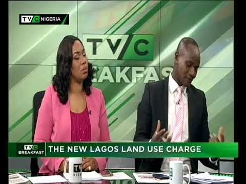 TVC Breakfast 12th March 2018 | The New Lagos Land Use Charge