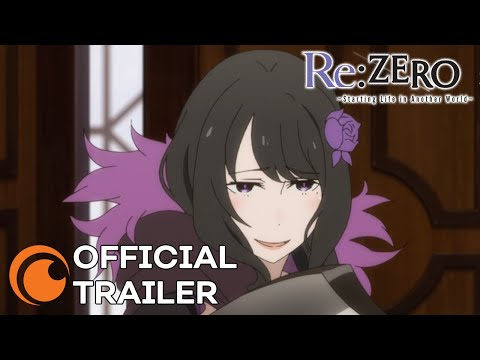 Re:ZERO -Starting Life in Another World- Season 2 Part 2 | OFFICIAL TRAILER