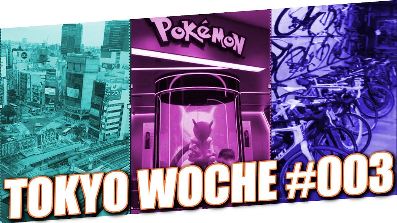 Pokemon Center   Shibuya Crossing   Fahrrad mal wieder Kaputt....   Meine Woche Tokyo #003