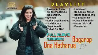 Download lagu Full Album Terbaru 2021 Bagarap feat Ona Hetharua || Terpopuler & Viralll...!!!