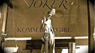 JOKER KOMM BABY GIRL.mov
