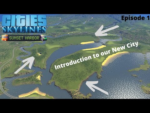 Cities Skylines - Introduction to our New City - New Lancaster - Episode 1 |
