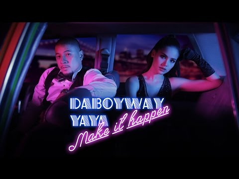 MAKE IT HAPPEN -  DABOYWAY X YAYA (ญาญ่า) (Official Lyric Video)