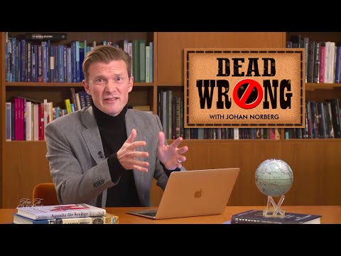 Dead Wrong® With Johan Norberg - Colonialism: The West & The Rest