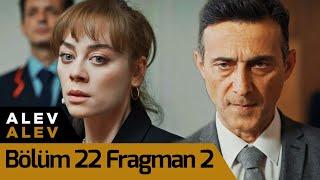Alev Alev 22. Bölüm 2. Fragman