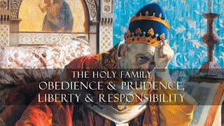 Obedience & Prudence, Liberty & Responsibility