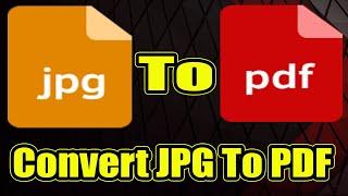 How To Convert Jpg To Pdf Using Google Chrome - Convert Jpg To Pdf |  Image To P