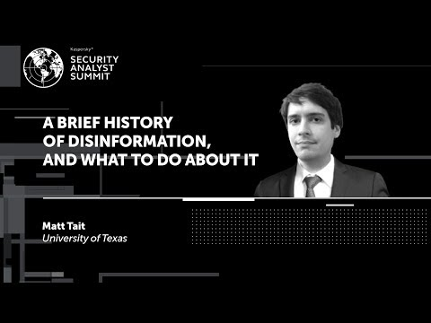 A BRIEF HISTORY OF DISINFORMATION, AND WHAT TO DO ABOUT IT