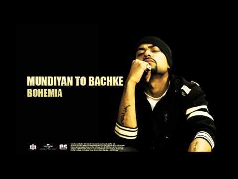 BOHEMIA - Mundiyan To Bachke (Official Audio) Viral Hit!