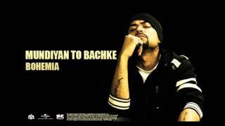 Download Hindi Video Songs - Bohemia - Mundiyan To Bachke | Full Audio | Punjabi Songs