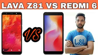 [Hindi] Lava Z81 Vs Redmi 6 | Best Phone Under 9000 | By Phone Magnet