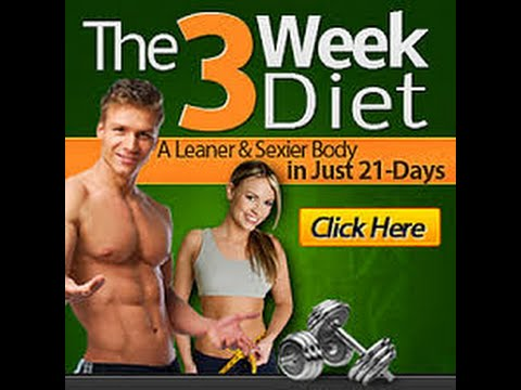 The 3 Week Diet System Review- How to Lose Weight Fast