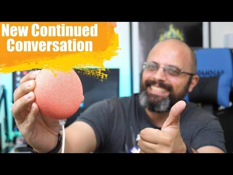 Google IO 2018 Brand New Google Home Continued Conversation  (Tutorial & Demo) June 2018 Update