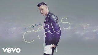 Cyrus - Stone
