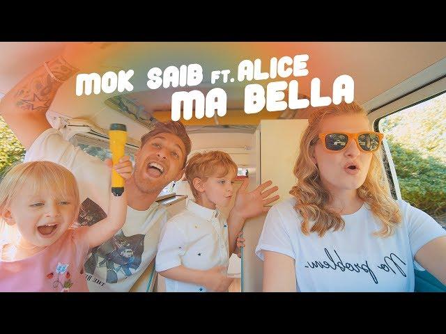 Mok Saib ft. Alice - Ma Bella (Clip Officiel) موك صايب