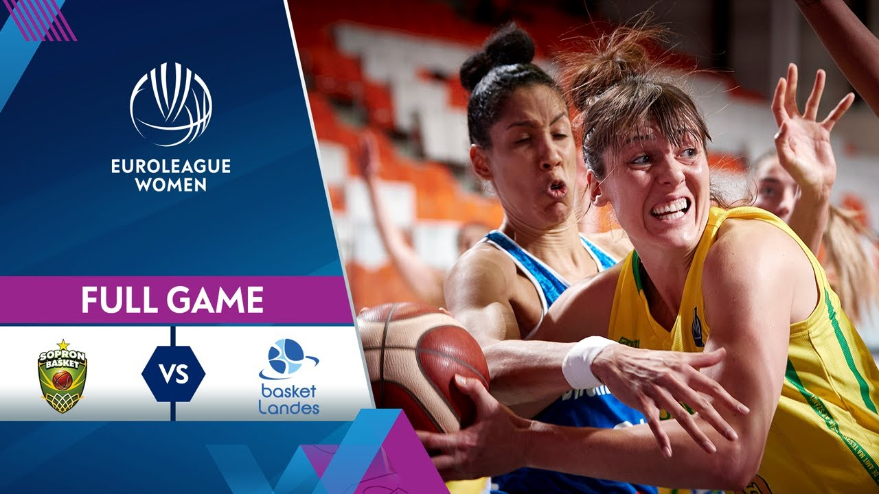 Sopron Basket v Basket Landes | Full Game - EuroLeague Women 2020