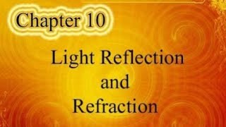 Light Of Reflection Class 10th Chapter Summary In Hindi By Back to Study