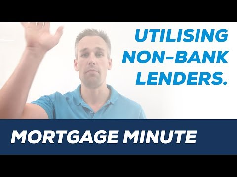 Mortgage Minute -  non bank lenders