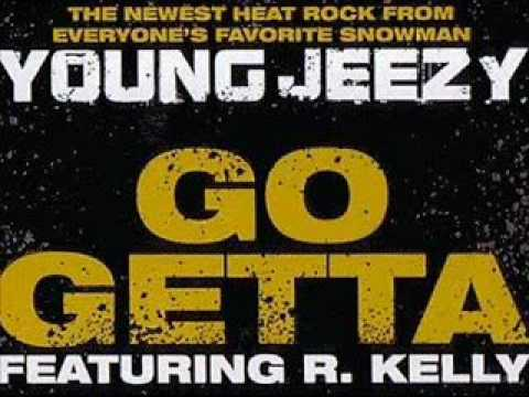 Young Jeezy Feat. R.Kelly - Go Getta (Lyrics)