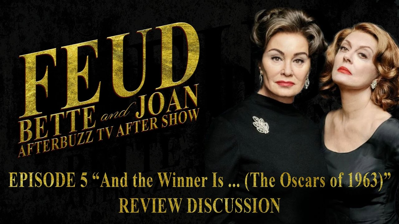 Download Feud: Bette And Joan Season 1 Episode 5 Review w/ Maria Menounos   AfterBuzz TV
