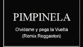 Pimpinela  Olvidame y Pega la Vuelta (Remix reggaeton)