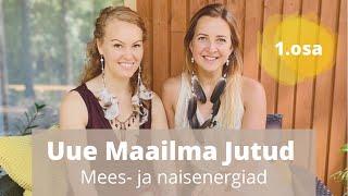 #1 - MEES- JA NAISENERGIAD / DALI JA MARLEN ANNABELI VIDEOKURSUS