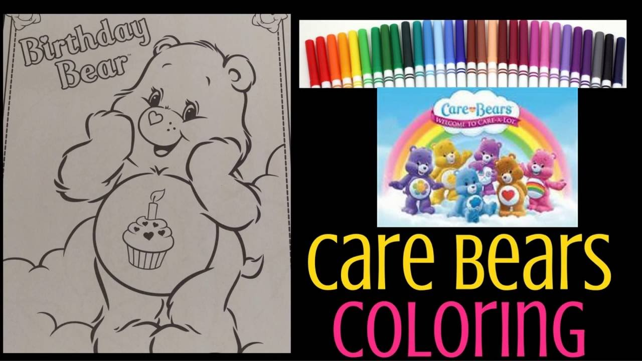 Care Bears Coloring - Birthday Bear - Speed Coloring with Markers ...