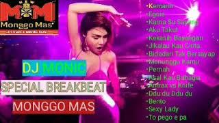 DJ MONIC - BREAKBEAT SPECIAL PERDANA MONGGO MAS SUPER SUGEST 2019