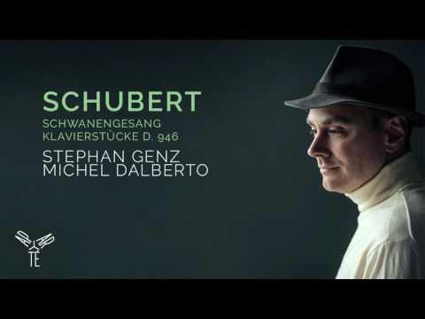 Schubert: Le Chant du Cygne - Ständchen | Stephan Genz, Michel Dalberto
