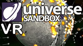 Universe Sandbox 2 VR - Huge Update! - HTC Vive