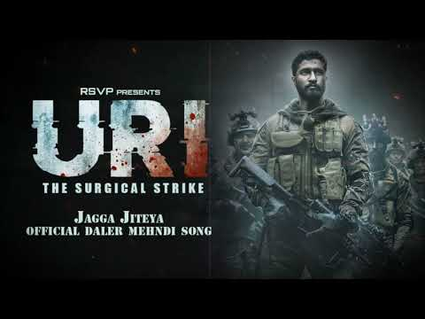 Jagga Jiteya | Full Audio Song | Uri - The Surgical Strike | Daler Mehndi, Dee MC, Shashwat Sachdev