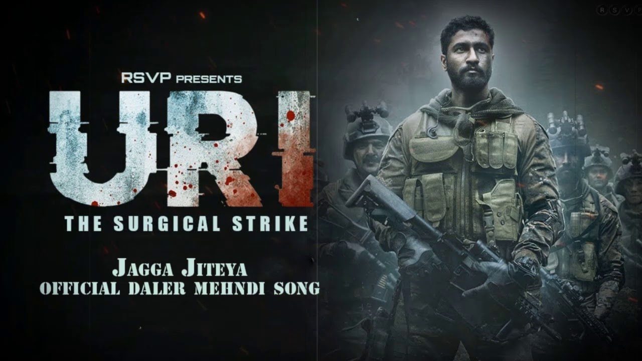 Image result for Jagga Jiteya from URI: The Surgical Strike song