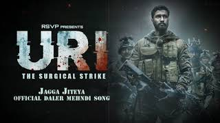 Jagga Jiteya | Full Audio Song | Uri - The Surgical Strike | D…