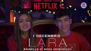 """De pe 1 Decembrie pe Netflix - LARA """"ARIBELLE ȘI MÂNA DESTINUKUI """""""