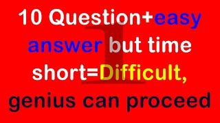 Real IQ Test Question and Answer-How Smart Your IQ-Intelligence Test (10 question)part-1