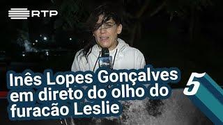 Inês Lopes Gonçalves em direto do olho do furacão Leslie | 5 Para a Meia-Noite