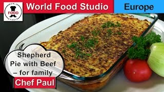 Shepherd Pie with Beef - Big Trey for family - Chef Paul - World Food Studio