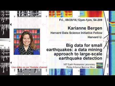 1/2: Karianne Bergen: Big data for small earthquakes