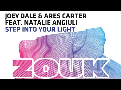 Joey Dale & Ares Carter Feat. Natalie Angiuli - Step Into Your Light (Original Mix)