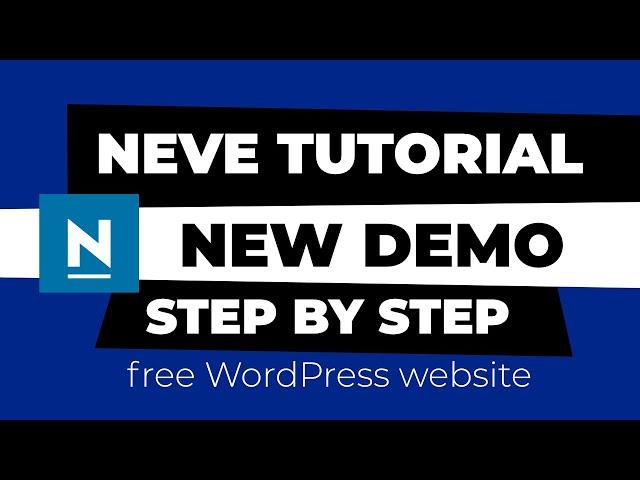 Neve WordPress Theme Demo and Tutorial (FREE WordPress Website 2020)