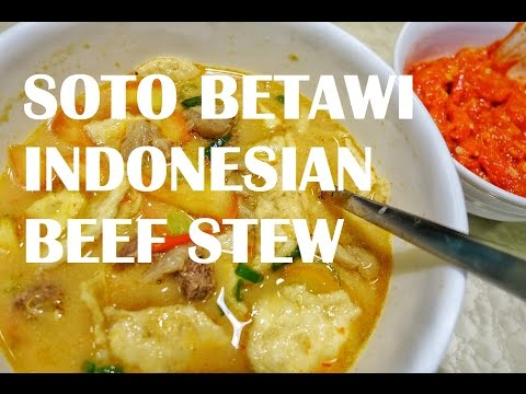 Soto Betawi - Indonesian Beef Stew