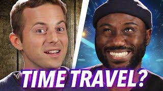 Time Travel To The Past Or Future? • Debatable