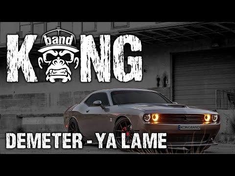 Demeter - Ya Lame | G-HOUSE | KongBand 🦍